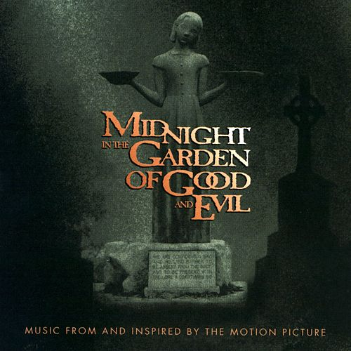 Music From And Inspired By The 'Midnight In The Garden Of Good And Evil' Motion Picture by Various Artists
