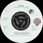 Sharp Dressed Man / I Got The Six by ZZ Top