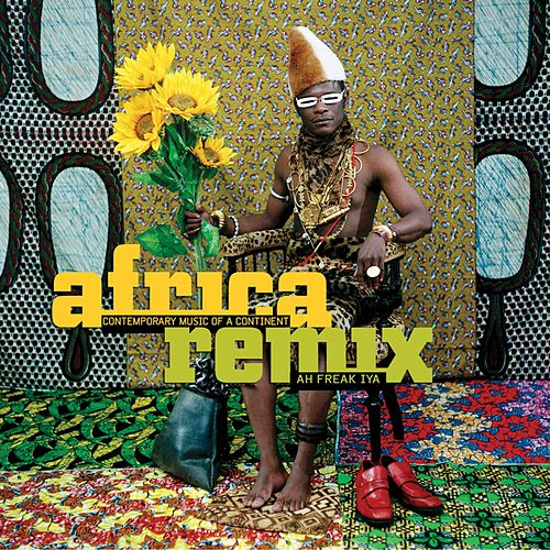 Africa Remix by Various Artists