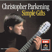 Simple Gifts (Sacred Music For Guitar) by Christopher Parkening