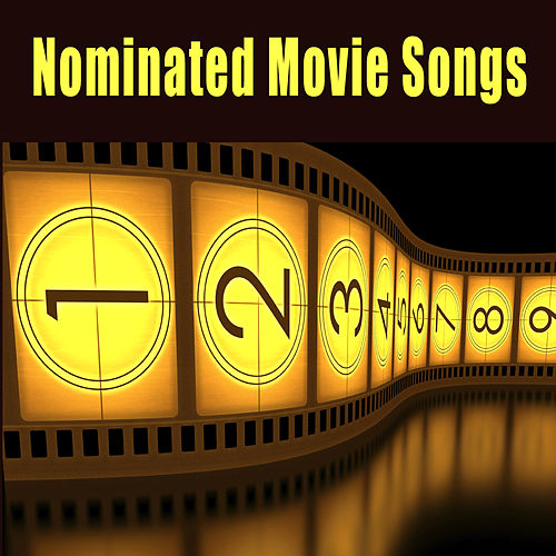 Nominated Movie Songs by Various Artists