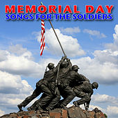 Memorial Day - Songs For The Soldiers by Various Artists