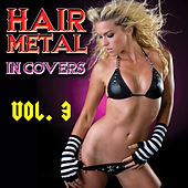 Hair Metal In Covers Vol. 3 by Various Artists