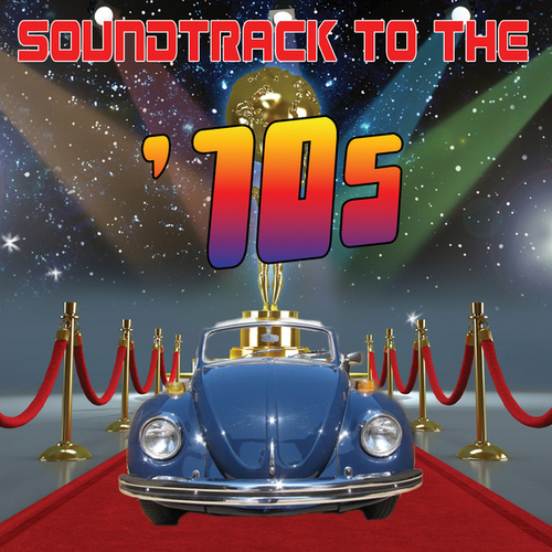 Soundtrack To The '70s by Various Artists