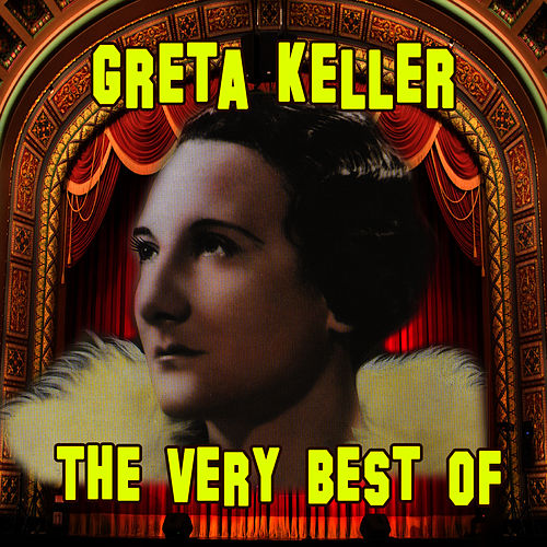 The Very Best Of by Greta Keller
