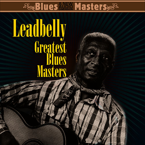 The Best Of by Leadbelly