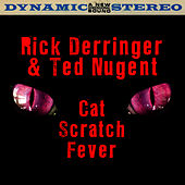 Cat Scratch Fever (Live) by Rick Derringer