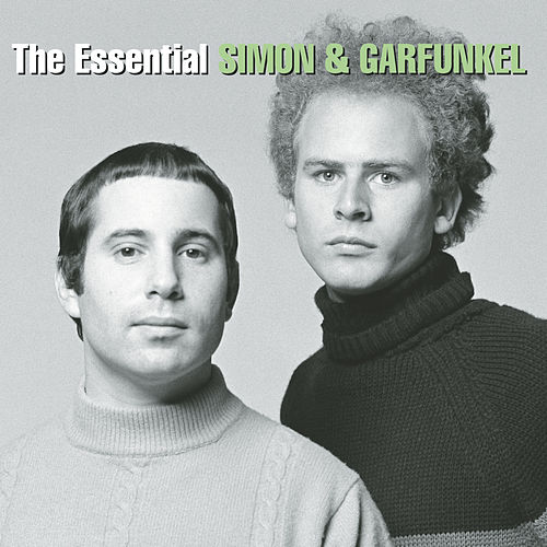 The Essential Simon & Garfunkel by Simon & Garfunkel
