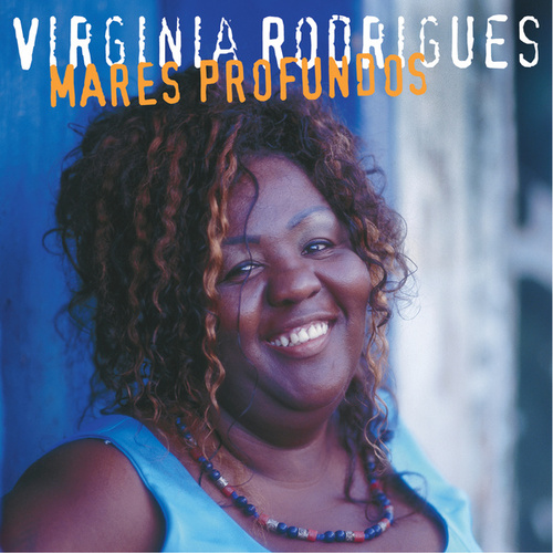 Mares Profundos by Virginia Rodrigues