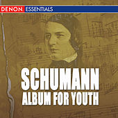 Schumann: Album for Youth by Ernst Groschel