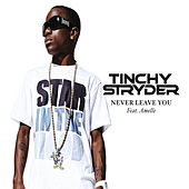 Never Leave You by Tinchy Stryder