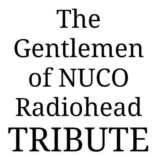 Radiohead's Ok Computer by The Gentlemen of Nuco