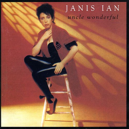 Uncle Wonderful by Janis Ian