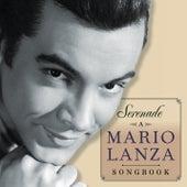 Serenade - A Mario Lanza Songbook by Various Artists