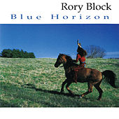 Blue Horizon by Rory Block