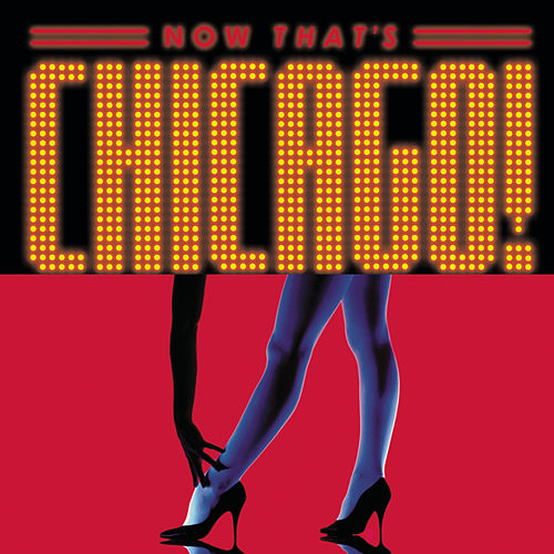 Now That's Chicago by Various Artists