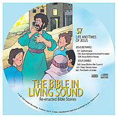57. Jesus Betrayed/Jesus Denied by The Bible in Living Sound