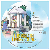 7. Joseph's Dreams/Joesph and Pharaoh by The Bible in Living Sound