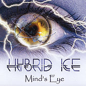 Mind's Eye by Hybrid Ice