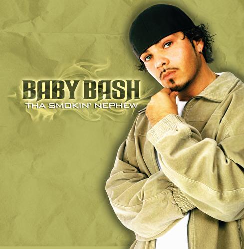 The Smokin' Nephew by Baby Bash