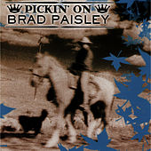 Pickin' On Brad Paisley by Pickin' On