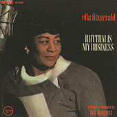 Rhythm Is My Business by Ella Fitzgerald
