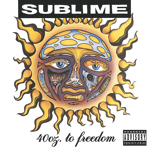 40 Oz. To Freedom by Sublime