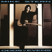 Odds Or Evens by Mike Stern