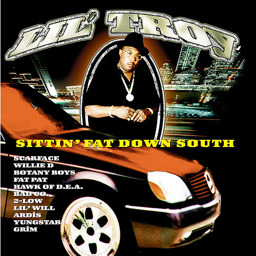 Sittin' Fat Down South by Lil' Troy