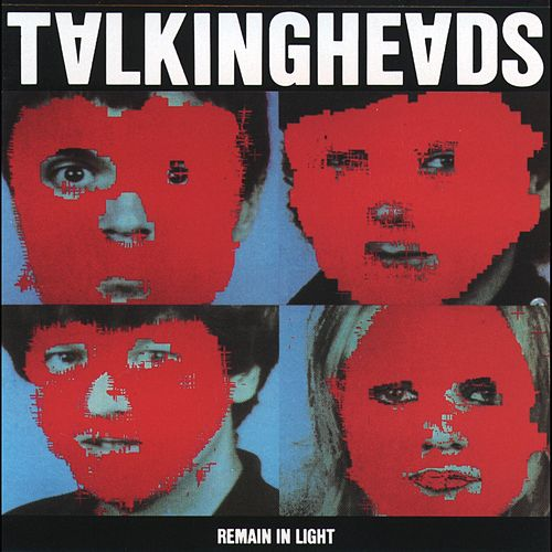 Remain In Light by Talking Heads