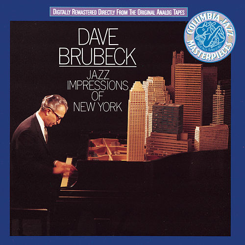 Jazz Impressions Of New York by Dave Brubeck