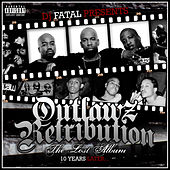 Outlawz Retribution: The Lost Album 10 Years Later... by Various Artists