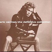 The Definitive Collection by Eric Carmen