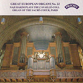 Great European Organs No.22: The Sacre Coeur, Paris by Naji Hakim