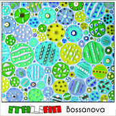 Italian Bossanova by Various Artists