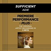 Sufficient (Premiere Performance Plus Track) by Adie