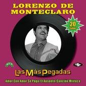 Las Más Pegadas by Lorenzo De Monteclaro