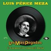Las Más Pegadas by Luis Perez Meza