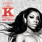 Fakin' It by K. Michelle