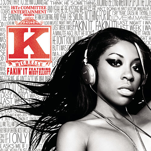 Fakin' It by K. Michelle