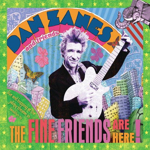The Fine Friends Are Here by Dan Zanes