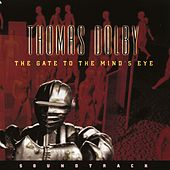The Gate To The Mind's Eye by Thomas Dolby