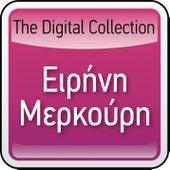 The Digital Collection by Irini Merkouri (Ειρήνη Μερκούρη)