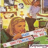 Made in France Vol. 2 - Chansons françaises by Various Artists