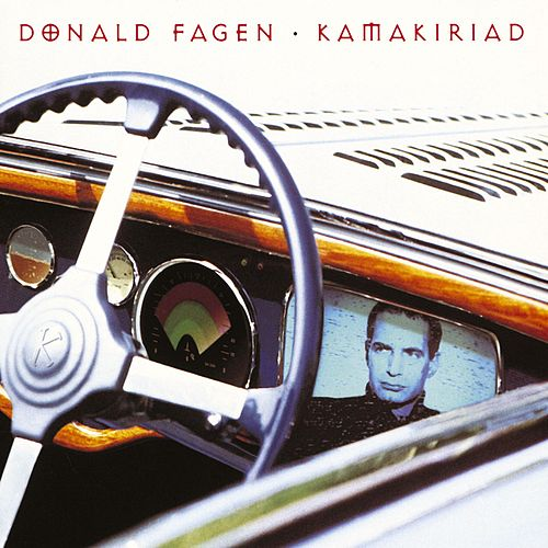 Kamakiriad by Donald Fagen