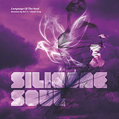 Language Of The Soul by Silicone Soul