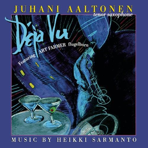 Déja Vu by Juhani Aaltonen