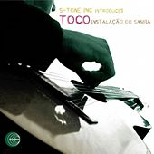 Instalacao Do Samba by Toco