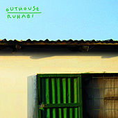 Ruhabi by Outhouse