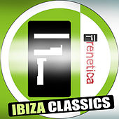 Frenetica Ibiza Classics by Various Artists